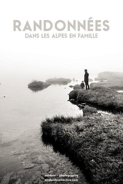 Randonnée Alpes Famille