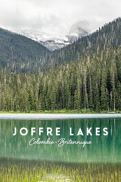 visiter-joffre-lakes-colombie-britannique-canada-voyage-wbc
